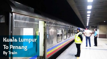 Kuala Lumpur To Penang By Train