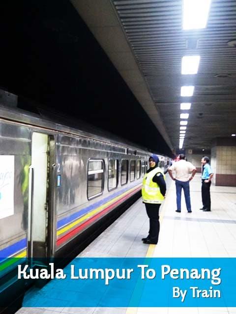 Kuala Lumpur To Penang By Train & Ferry