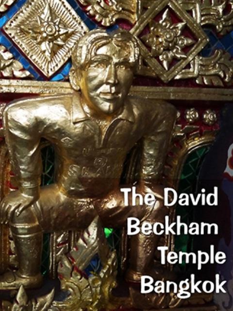 The David Beckham Temple, Bangkok, Thailand