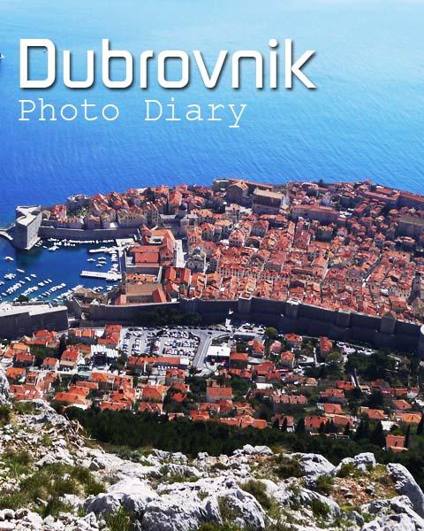 Dubrovnik Photo Diary
