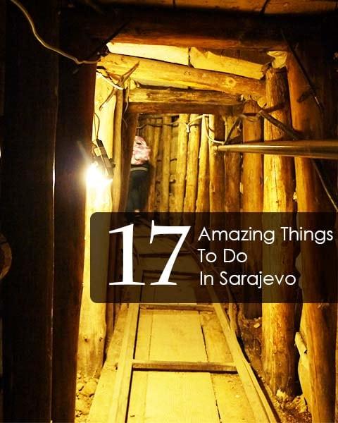 17 Amazing Things To Do In Sarajevo