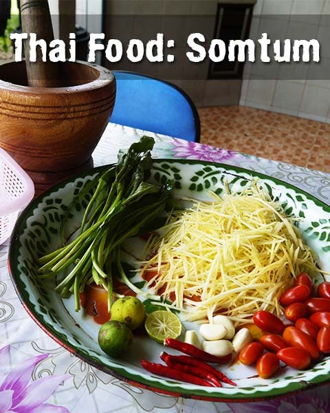 Thai Food: Somtum Recipe