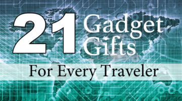 Best Tech Gifts for Travelers