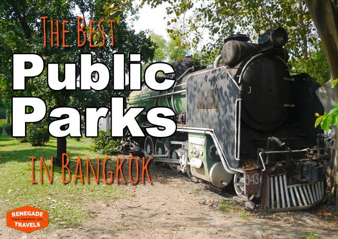Best Public Parks in Bangkok, Thailand