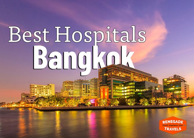 The Best Hospitals in Bangkok, Thailand